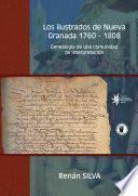 Los ilustrados de Nueva Granada, 1760-1808