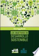 Los objetivos de desarrollo sostenible