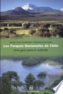 Los parques nacionales de Chile