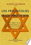 Los protocolos de los sabios de Sion : los peligros judío-masónicos
