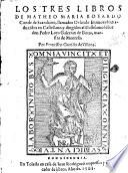 Los tres libros de Matheo Maria Boyardo... llamados Orlando Enamorado