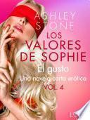 Los valores de Sophie vol. 4: El gusto - una novela corta erótica