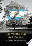 Los veinte días del Paraíso