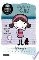 Lotus Club 1. Diario de Kiki. Mi vida es una pasar