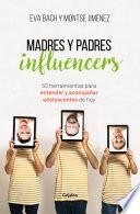 Madres y Padres influencers