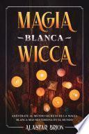 Magia Blanca Wicca