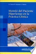 Manejo del Paciente Hipertenso en la Práctica Clínica