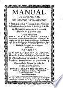 Manual de administrar los Santos Sacramentos a los españoles y naturales de esta provincia ... de Michuacan, conforme à la reforma de Paulo V y Vrbano VIII