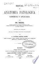 Manual de anatomía patológica general y aplicada
