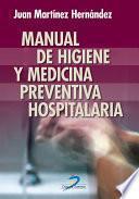 Manual de higiene y medicina preventiva hospitalaria