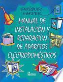 Manual de instalación y reparación de aparatos electrodomésticos