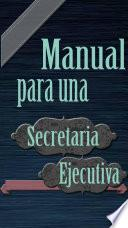 Manual de una Secretaria Ejecutiva