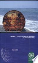 MANUAL SOBRE LA CONTAMINACIÓN OCASIONADA POR HIDROCARBUROS – SECCIÓN IV (Edición de 2005)
