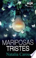 Mariposas tristes (Narrativa)