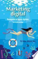 Marketing digital: Navegando en aguas digitales, sumérgete conmigo