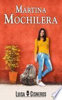 Martina Mochilera (serie de romance contemporáneo parte 2)