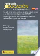 Más allá de los logros cognitivos: la actitud hacia la escuela y sus determinantes en España según PISA 2009