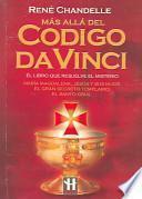 Mas Alla Del Codigo Da Vinci / Beyond the Da Vinci Code