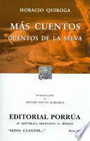 Mas Cuentos / More Stories