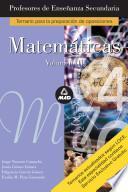 Matematicas. Profesores de Enseñanza Secundaria. Volumen Iii. E-book