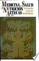 Medicina, salud y nutrición aztecas