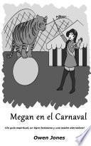 Megan en el Carnaval
