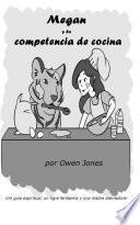 Megan y la competencia de cocina