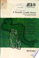 Memoria. 1a. Reunión Comité Asesor. Proyecto Regional Desarrollo Institucional para la Producción Agrícola Sostenible en las Laderas de Centroamérica