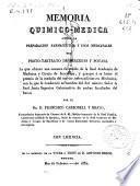 Memoria químico-médica acerca de la preparación farmacéutica y usos medicinales del proto-tartrato de mercurio y potasa...