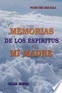 Memorias de los espiritus y mi madre