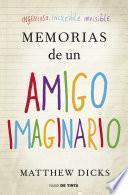 Memorias de un amigo imaginario