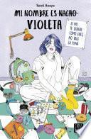 Mi nombre es Violeta