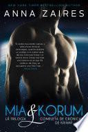 Mia & Korum (La trilogía completa de Crónicas de Krinar)