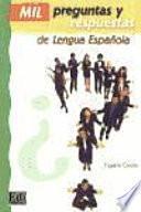 Mil preguntas y respuestas de lengua española