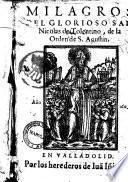 Milagros del glorioso San Nicolás de Tolentino, de la Orden de S. Agustin