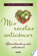 Mis recetas anticancer / My Anticancer Recipes