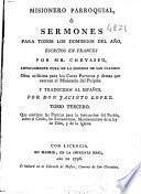 Misionero parroquial ó sermones para todos los domingos del año