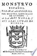 Monstruo español. Poema alegorico, etc