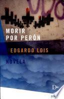 Morir por Perón
