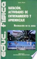 Natación. Actividades de entrenamiento y aprendizaje