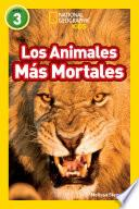 National Geographic Readers: Los Animales Mas Mortales (Deadliest Animals)