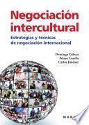 Negociación Intercultural. Estrategias y técnicas de negociación internacional