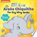 Nickelodeon Canticos: The Itsy Bitsy Spider: La Araña Chiquitita