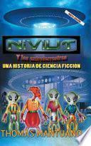 Niviut y los extraterrestres