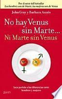 No hay Venus sin Marte-- ni Marte sin Venus