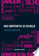 No Importa si duele