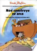 Noé constuye su arca