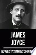 Novelistas Imprescindibles - James Joyce