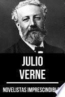 Novelistas Imprescindibles - Julio Verne