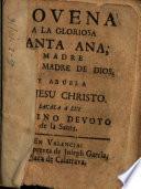 Novena a la Gloriosa Santa Ana, madre de Dios y abuela de Jesu Christo...